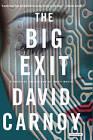 The Big Exit by David Carnoy (Hardback, 2012)