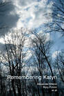 Remembering Katyn by Matilda Mroz, Rory Finnin, Julie Fedor, Maria Malksoo, Uilleam Blacker, Alexander Etkind, Simon Lewis (Hardback, 2012)