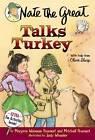 Nate the Great Talks Turkey by Marjorie Weinman Sharmat, Mitchell Sharmat (Paperback, 2007)
