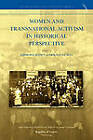Women and Transnational Activism in Historical Perspective by Republic of Letters (Paperback / softback, 2009)