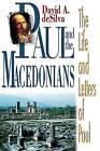 Paul & the Macedonians by DESILVA (Book, 2001)