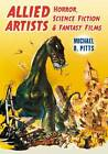 Allied Artists Horror, Science Fiction and Fantasy Films by Michael R. Pitts (Paperback, 2011)