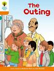 Oxford Reading Tree: Level 6: Stories: the Outing by Roderick Hunt (Paperback, 2011)