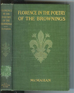 Florence-in-the-Poetry-of-the-Brownings-by-Anna-McMahan-1904-1st-Ed-Rare-Book