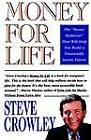 Money for Life: The  Money Makeover  That Will Help You Build a Financially Secure Future by Steve Crowley (Paperback, 1993)