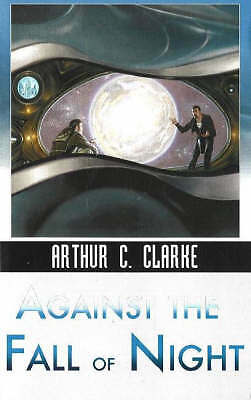 Against the Fall of Night (Ibooks Science Fiction Classics)  Arthur C. Clarke Bo