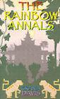 The Rainbow Annals by Grania Davis (Paperback / softback, 1980)