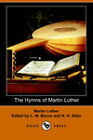 The Hymns of Martin Luther by Martin Luther (Paperback, 2006)