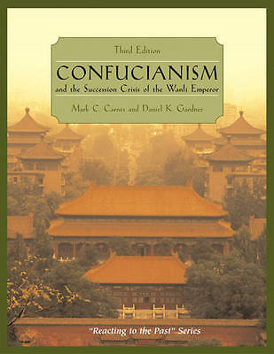 Confucianism and the Succession Crisis of the Wanli Emperor : Reacting-ExLibrary