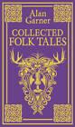 Collected Folk Tales by Alan Garner (Hardback, 2011)