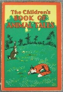 THE-CHILDREN-039-S-BOOK-OF-ANIMAL-TALES-by-F-H-LEE-P-B-GEORGE-HARRAP-amp-Co-1941