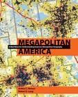 Megapolitan America by Robert Lang, Arthur Nelson (Hardback, 2011)