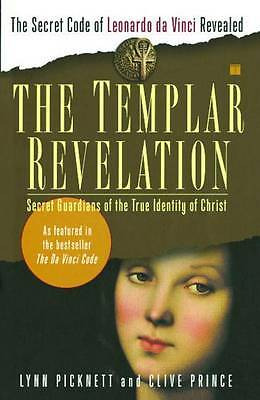 The Templar Revelation: Secret Guardians of the True Identity of-ExLibrary