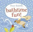 Peter Rabbit Bathtime Fun by Beatrix Potter (Bath book, 2013)