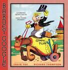 Barney Google: Gambling Horse Races & High-Toned Women by Billy DeBec, Richard Thompson, Craig Yoe (Hardback, 2010)