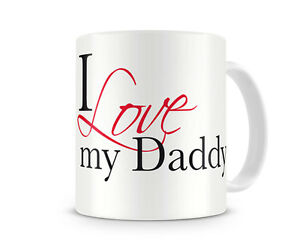 I-Love-my-Daddy-Printed-Ceramic-Mug-Ideal-Cheap-Gift