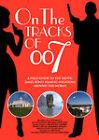 On the Tracks of 007 by Martijn Mulder, Dirk Kloosterboer (Paperback / softback, 2008)