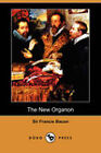 The New Organon (Dodo Press) by Sir Francis Bacon (Paperback, 2008)