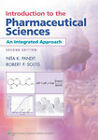 Introduction to the Pharmaceutical Sciences: An Integrated Approach by Robert P. Soltis, Nita K. Pandit (Paperback, 2011)