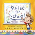 Rules for School by Alec Greven (Hardback, 2010)