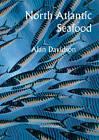 North Atlantic Seafood by Alan Davidson (Paperback, 2012)