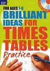 Brilliant Ideas for Times Tables Practice 7-9 by Molly Potter (Paperback, 2013)