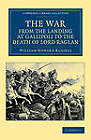 The War, from the Landing at Gallipoli to the Death of Lord Raglan by Sir William Howard Russell (Paperback, 2012)