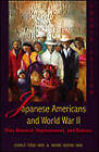 Japanese Americans & World War II: Mass Removal, Imprisonment & Redress by Donald Teruo Hata, Nadine Ishitani Hata (Paperback, 2011)