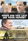 When Did You Last See Your Father? (DVD, 2008)
