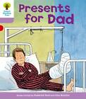 Oxford Reading Tree Level 1+: More First Sentences A: Presents for Dad by Roderick Hunt, Gill Howell (Paperback, 2011)