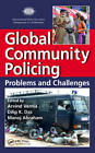 Global Community Policing: Problems and Challenges by Taylor & Francis Inc (Hardback, 2012)