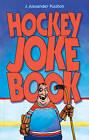 Hockey Joke Book by J. Alexander Poulton (Paperback, 2009)