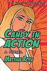 Candy in Action by Matthue Roth (Hardback, 2007)