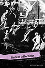 Radical Affections: Essays on the Poetics of Outside by Miriam Nichols (Paperback, 2011)