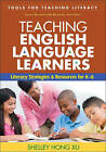 Teaching English Language Learners: Literacy Strategies and Resources for K-6 by Shelly Hong Xu (Paperback, 2010)