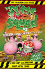 Slime Squad Vs The Conquering Conks: Book 8 by Steve Cole (Paperback, 2012)