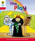 Oxford Reading Tree: Level 4: Stories: the Play by Roderick Hunt (Paperback, 2011)