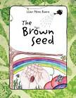 The Brown Seed by Liliam P Rivera (Paperback / softback, 2012)