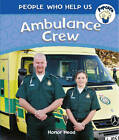 Ambulance Crew by Honor Head (Paperback, 2013)