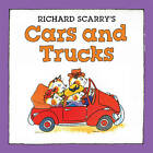 Richard Scarry's Cars and Trucks by Richard Scarry (Board book, 2013)