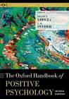 The Oxford Handbook of Positive Psychology by Oxford University Press Inc (Paperback, 2011)