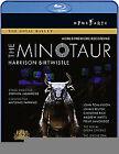 Harrison Birtwhistle - The Minotaur (Blu-ray, 2010)