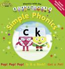 Phonics with the Alphablocks: Simple Phonics by Jack Bell, Joe Elliot (Mixed media product, 2012)