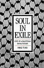 Soul in Exile: Lives of a Palestinian Revolutionary by Fawaz Turki (Paperback, 1989)