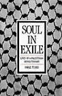 Soul in Exile: Lives of a Palestinian Revolutionary by Fawaz Turki (Paperback, 1989)
