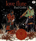 Love Flute by Paul Goble (Paperback, 1997)