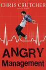 Angry Management by Chris Crutcher (Paperback, 2011)