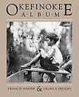 Okefinokee Album by Francis Harper, Delma E. Presley (Paperback, 1990)