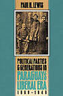 Political Parties and Generations in Paraguay's Liberal Era, 1869-1940 by Paul H. Lewis (Paperback, 1993)