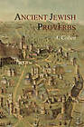 Ancient Jewish Proverbs by A Cohen (Paperback / softback, 2011)